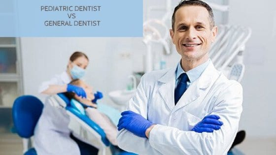general dentist vs. pediatric dentist
